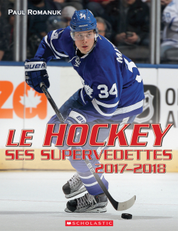 Le hockey : ses supervedettes 2017-2018