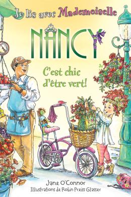 Je lis avec Mademoiselle Nancy : C'est chic d'être vert!