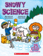 Snowy Science: 25 Cool Experiments