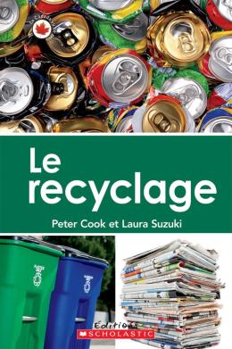 Le Canada vu de près : Le recyclage