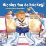 Nicolas fou de hockey!