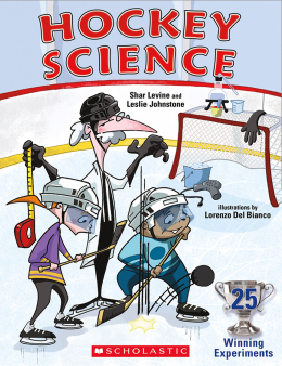 Hockey Science: 25 Winning Experiments