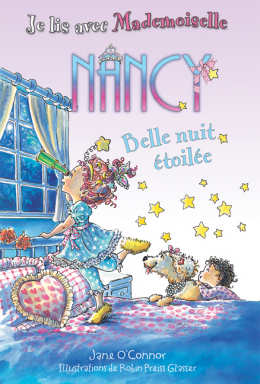 Je lis avec Mademoiselle Nancy : Belle nuit étoilée