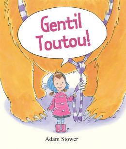 Gentil Toutou!