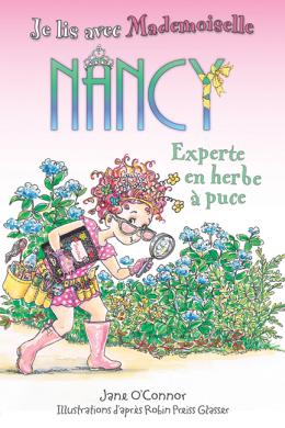 Je lis avec Mademoiselle Nancy : Experte en herbe à puce