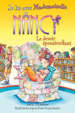 Je lis avec Mademoiselle Nancy : Le devoir époustouflant