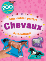 Mon cahier préféré : Chevaux