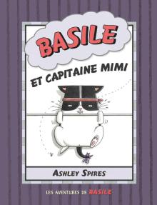 Les aventures de Basile : N° 3 - Basile et capitaine Mimi