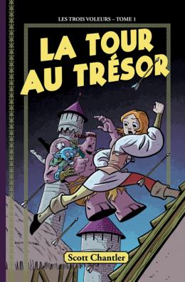 Les trois voleurs : N° 1 - La tour au trésor