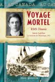 Au Canada : Voyage mortel