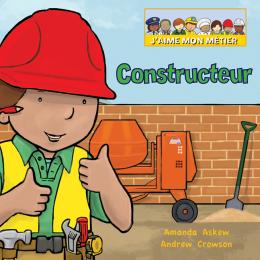 J'aime mon métier : Constructeur