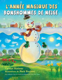 L' année magique des bonshommes de neige