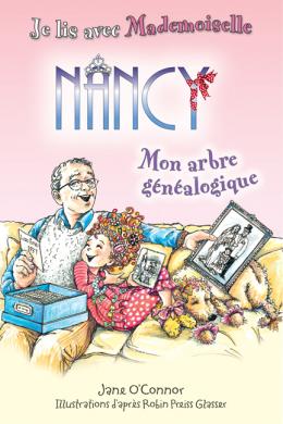 Je lis avec Mademoiselle Nancy : Mon arbre généalogique