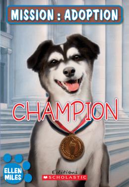 Mission : adoption : Champion