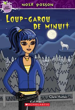Noir poison : N° 5 - Loup-garou de minuit