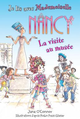 Je lis avec Mademoiselle Nancy : La visite au musée