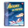 Klutz : Avions de papier
