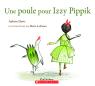Une poule pour Izzy Pippik