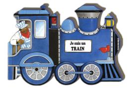 Je suis un train