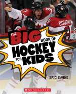 Big Book of Hockey for Kids, The
