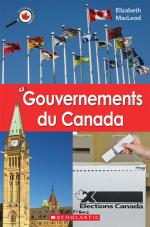 Le Canada vu de près : Gouvernements du Canada
