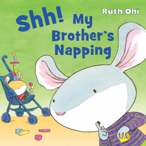 Shh! My Brother's Napping Cover