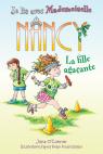 Je lis avec Mademoiselle Nancy : La fille agaçante