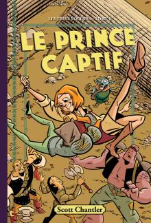Les trois voleurs : N° 3 - Le prince captif