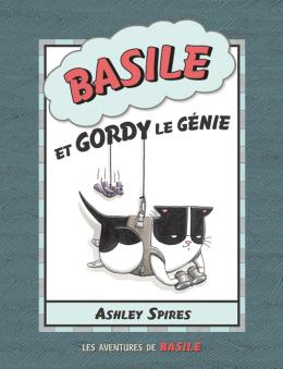 Les aventures de Basile : N° 4 - Basile et Gordy le génie