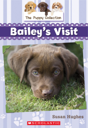 The Puppy Collection #1: Bailey's Visit
