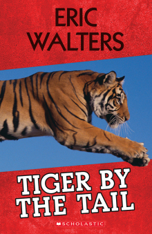 Scholastic Canada Tiger By The Tail