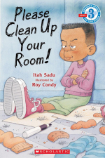 Please Clean Up Your Room: A Scholastic Canada Reader