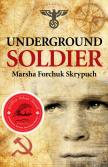 Underground Soldier