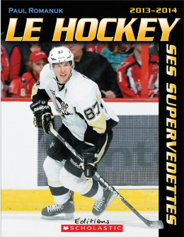 Le hockey : ses supervedettes 2013-2014