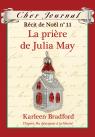 Cher Journal : Récit de Noël : N° 11 - La prière de Julia May