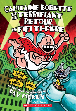 Capitaine Bobette et le terrifiant retour de Fifi Ti-Père (tome 9)