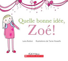 Quelle bonne idée, Zoé!