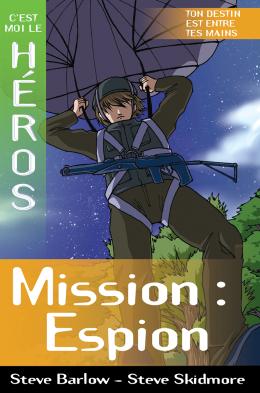 C'est moi le héros : Mission : espion