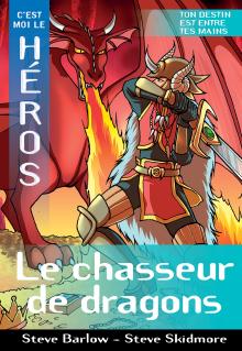 C'est moi le héros : Le chasseur de dragons