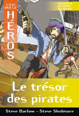 C'est moi le héros : Le trésor des pirates