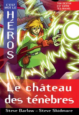 C'est moi le héros : Le château des ténèbres