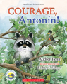 Courage, Antonin!