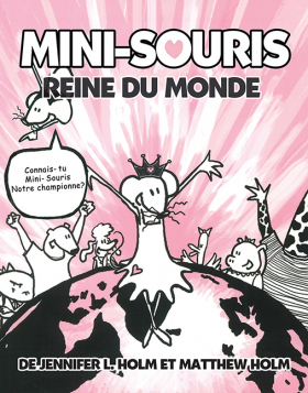 Mini-Souris no 1: Reine du monde<br />(Babymouse #1: Queen of the World)