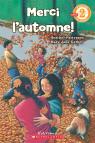 Je peux lire! Niveau 2 : Merci l'automne!