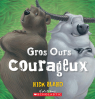 Gros Ours courageux