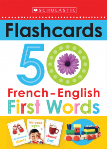 Scholastic Early Learners: Flashcards French-English 50 First Words