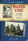 I Am Canada: Sniper Fire