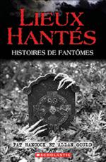 Lieux hantés : Histoires de fantômes