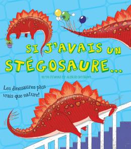 Si j'avais un stégosaure...