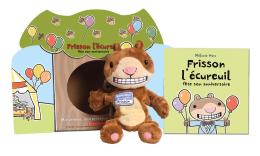Frisson l'écureuil fête son anniversaire : Ensemble marionnette, livre et théâtre